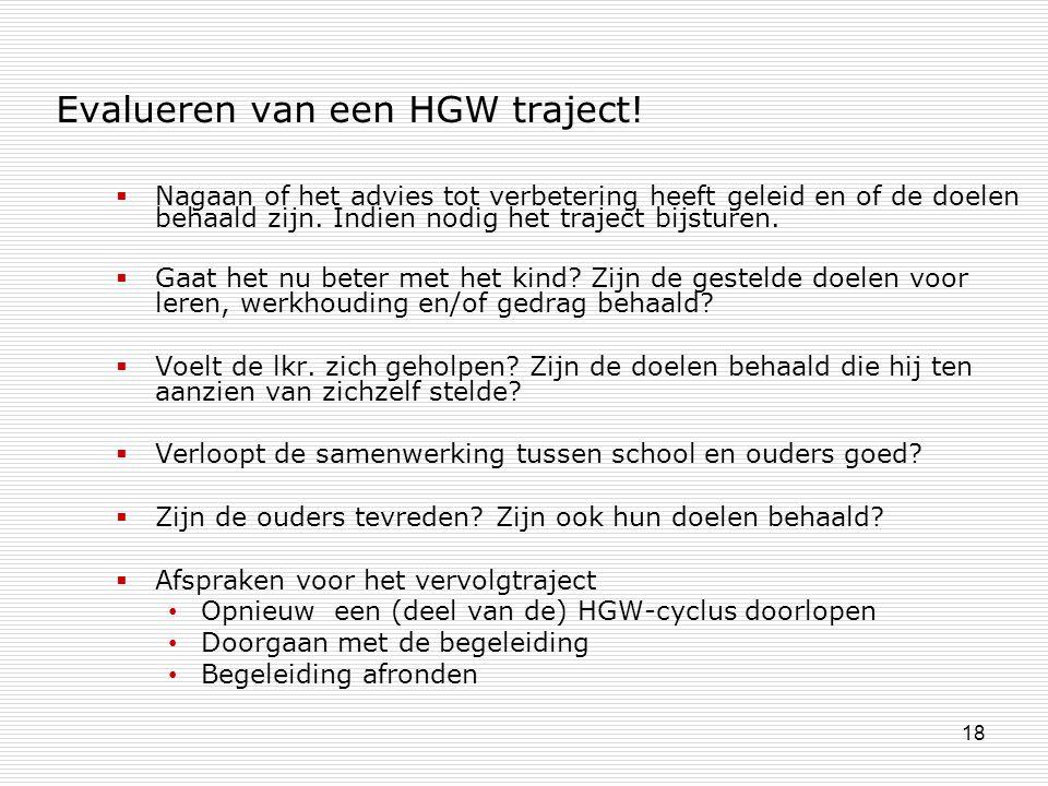 Evalueren van een HGW traject!