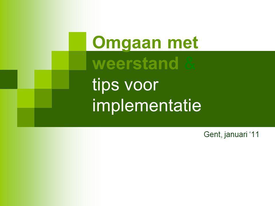 Omgaan met weerstand & tips voor implementatie