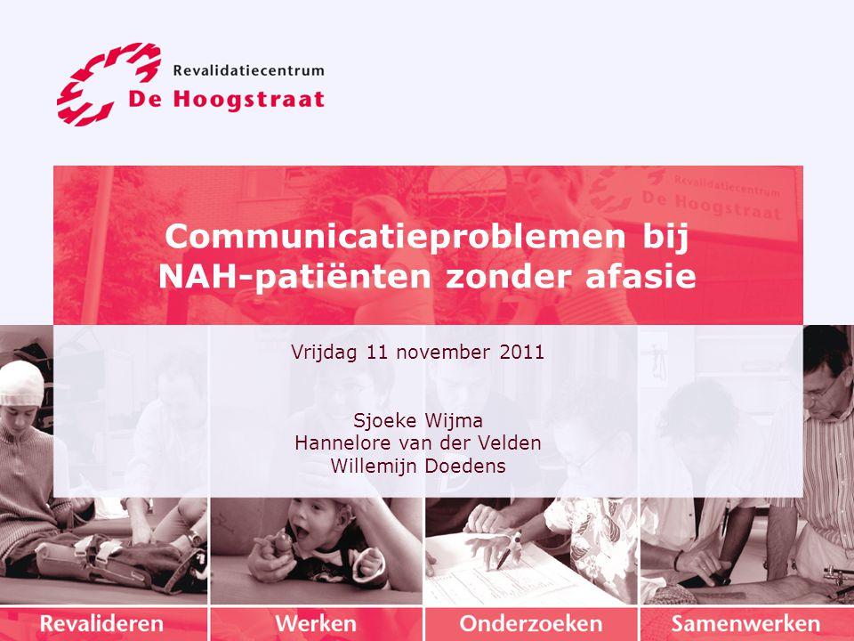 Communicatieproblemen bij NAH-patiënten zonder afasie