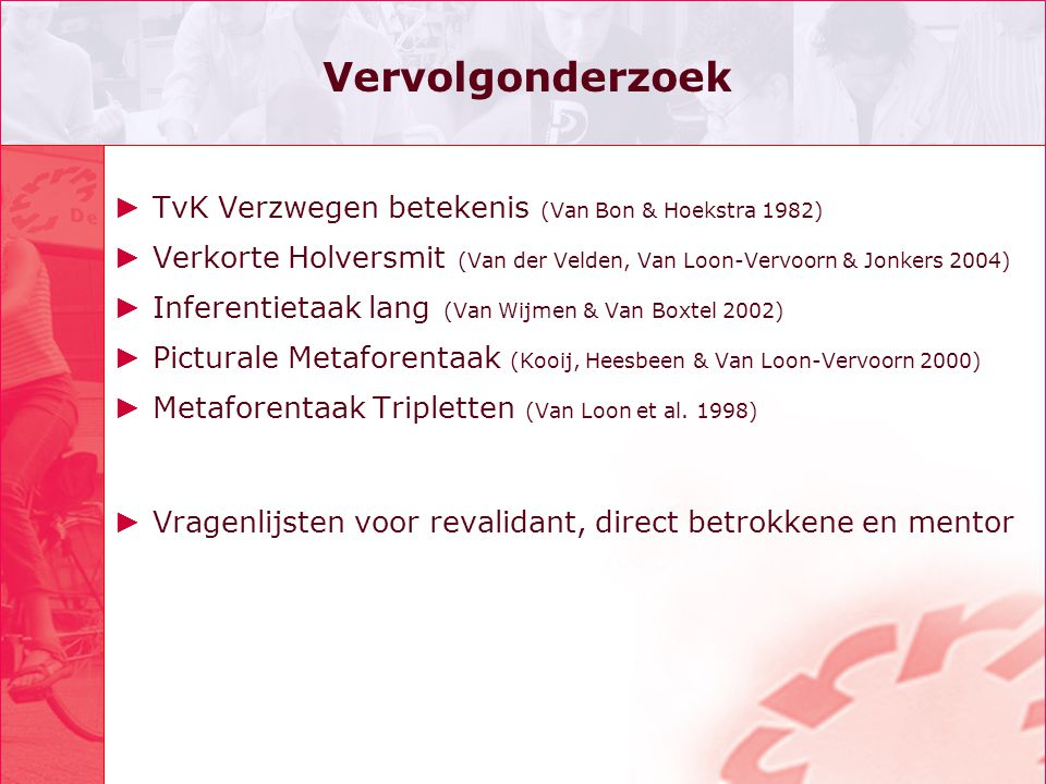 Vervolgonderzoek TvK Verzwegen betekenis (Van Bon & Hoekstra 1982)
