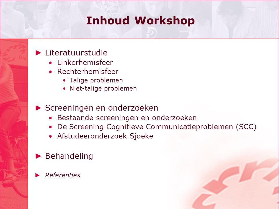 Inhoud Workshop Literatuurstudie Screeningen en onderzoeken