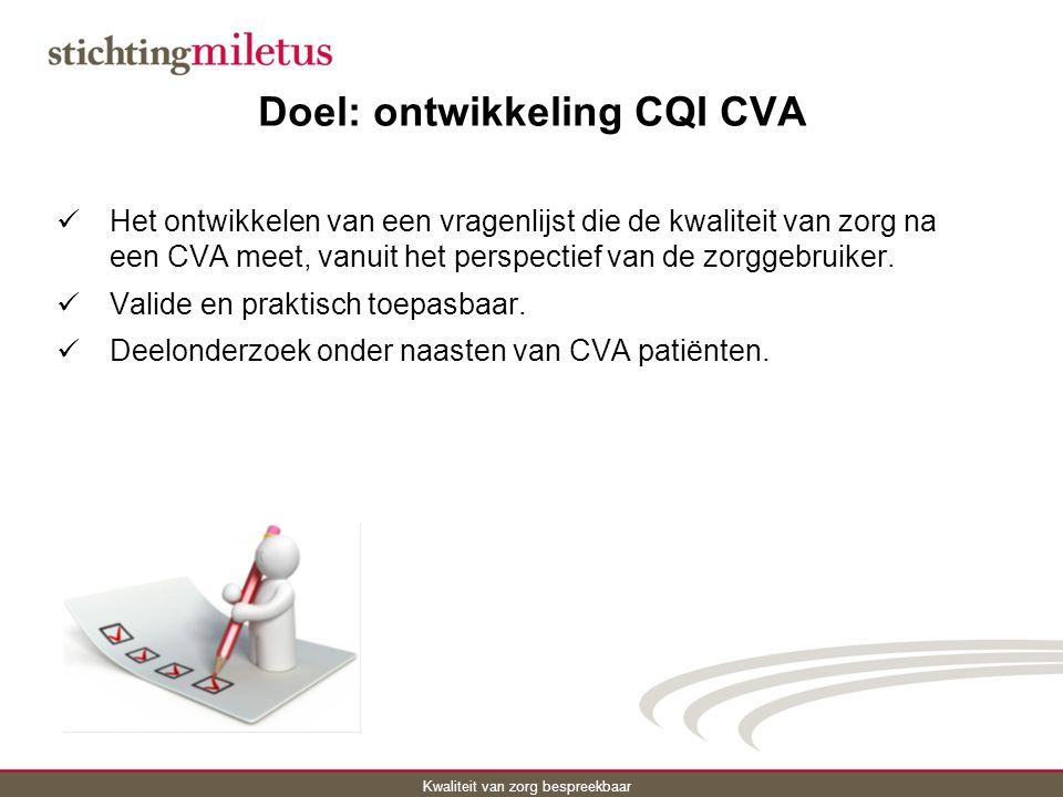 Doel: ontwikkeling CQI CVA