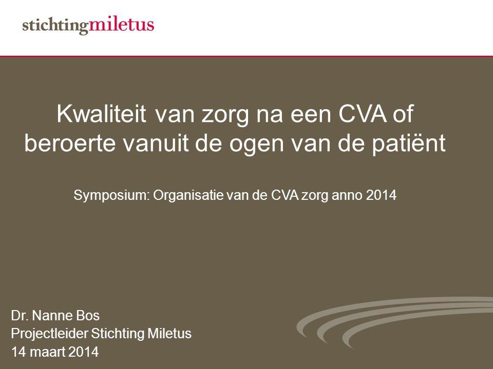 Symposium: Organisatie van de CVA zorg anno 2014