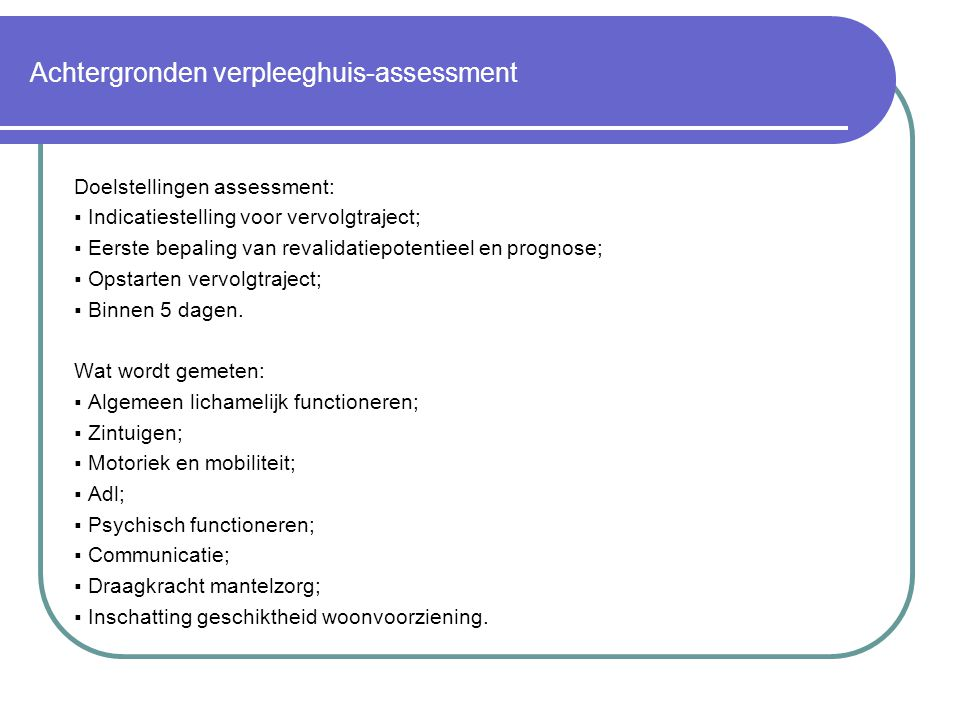 Achtergronden verpleeghuis-assessment
