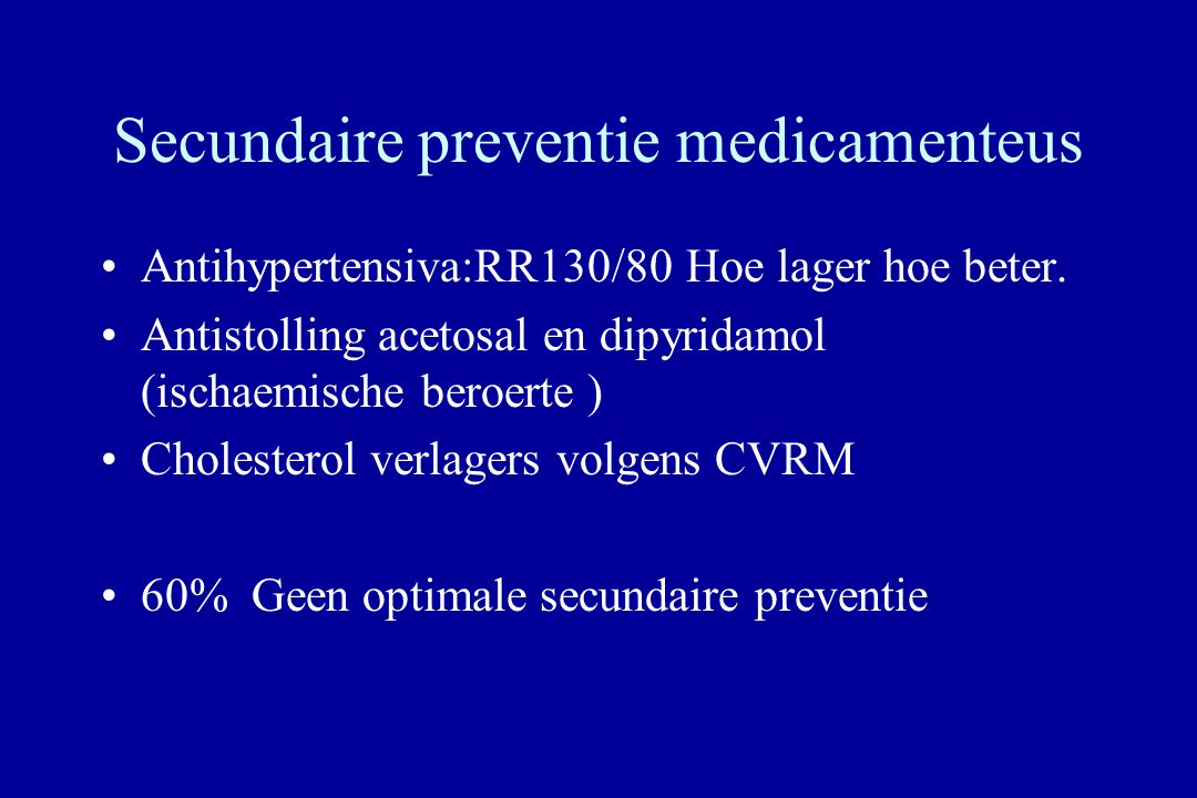 Secundaire preventie medicamenteus
