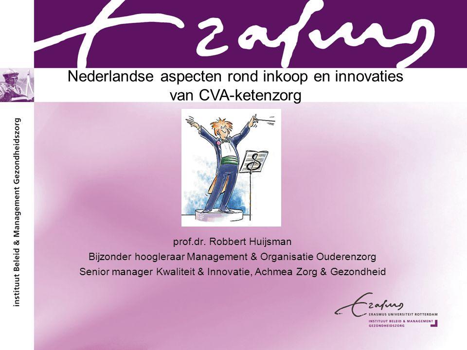 Nederlandse aspecten rond inkoop en innovaties van CVA-ketenzorg