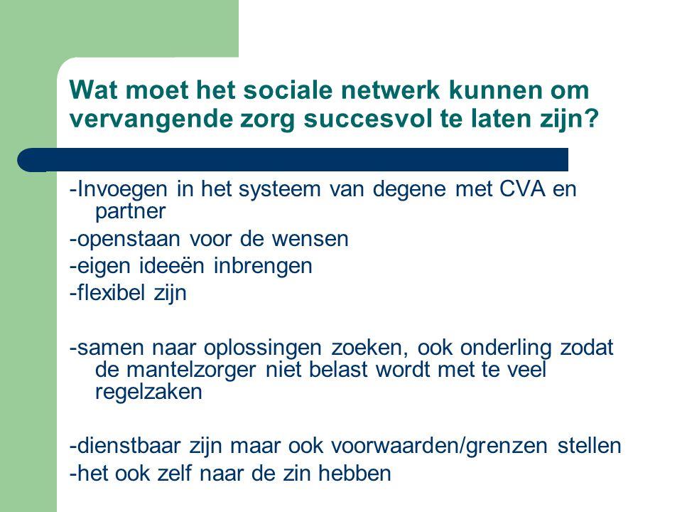 Wat moet het sociale netwerk kunnen om vervangende zorg succesvol te laten zijn