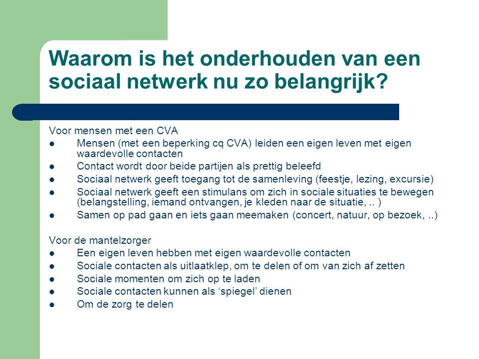 Waarom is het onderhouden van een sociaal netwerk nu zo belangrijk