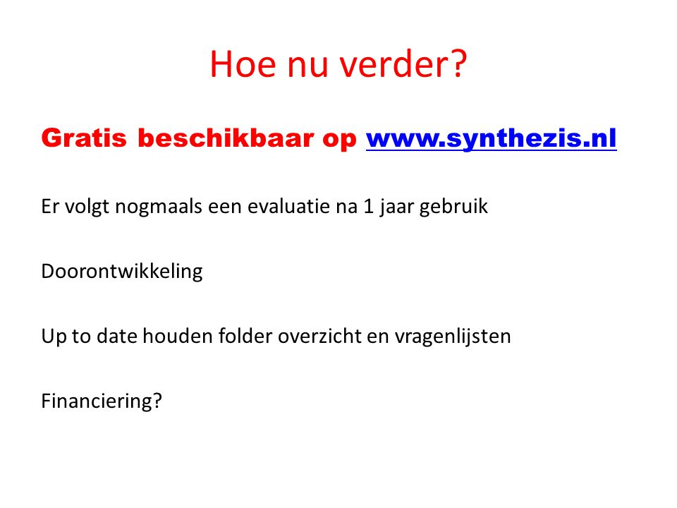 Hoe nu verder Gratis beschikbaar op www.synthezis.nl