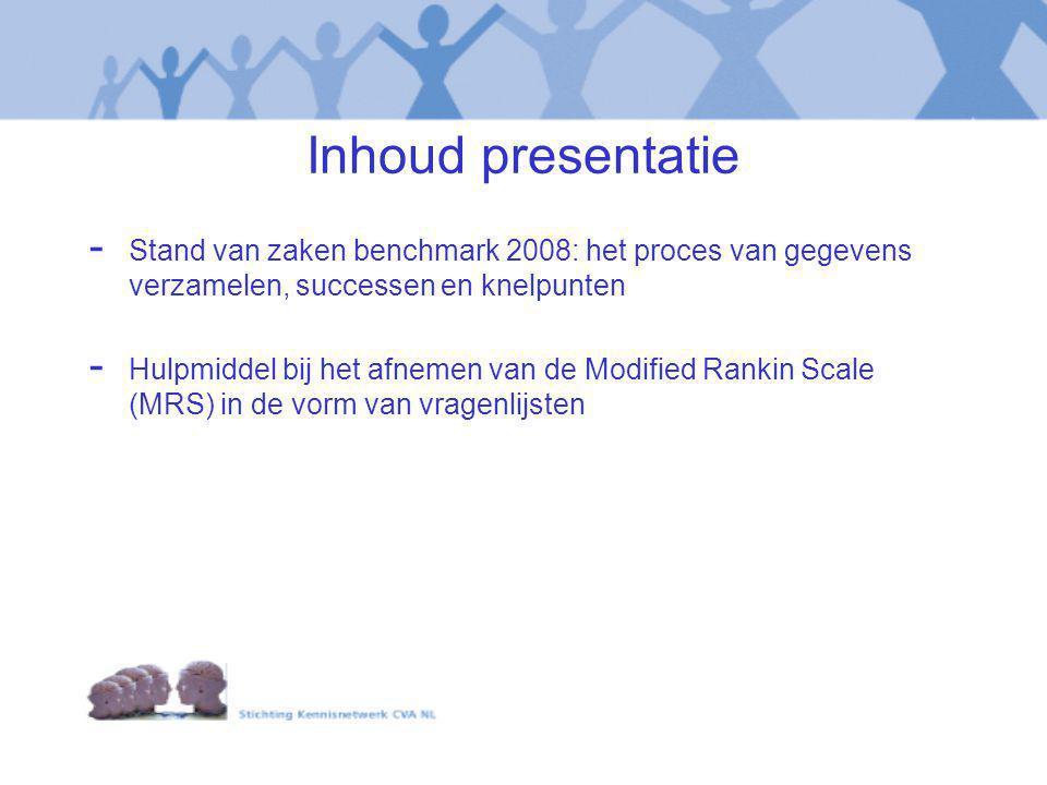 Inhoud presentatie Stand van zaken benchmark 2008: het proces van gegevens verzamelen, successen en knelpunten.