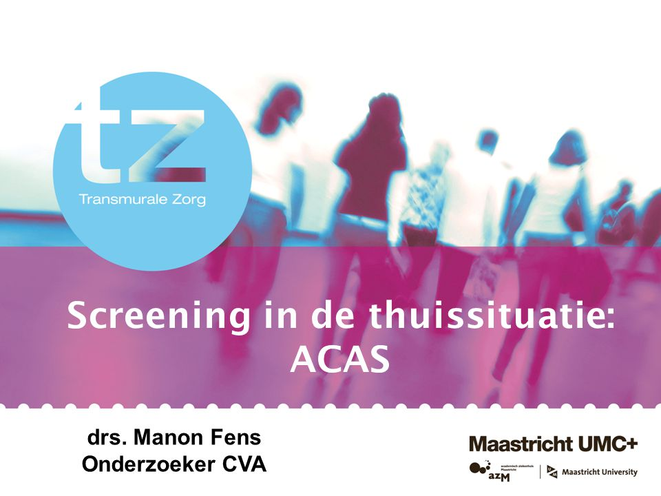 Screening in de thuissituatie: ACAS