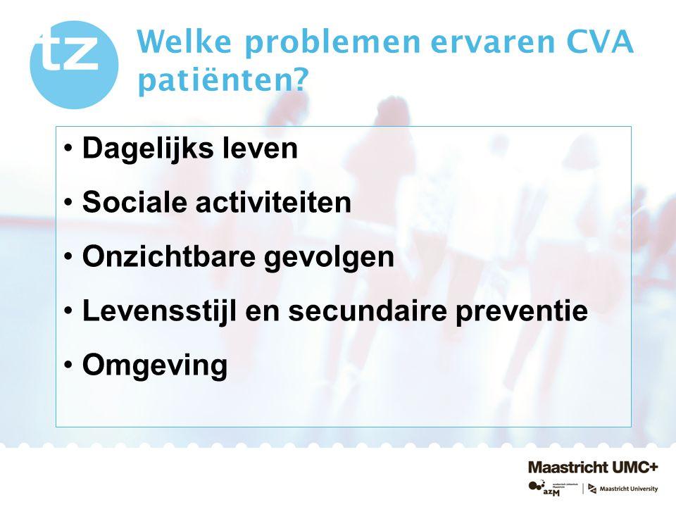 Welke problemen ervaren CVA patiënten