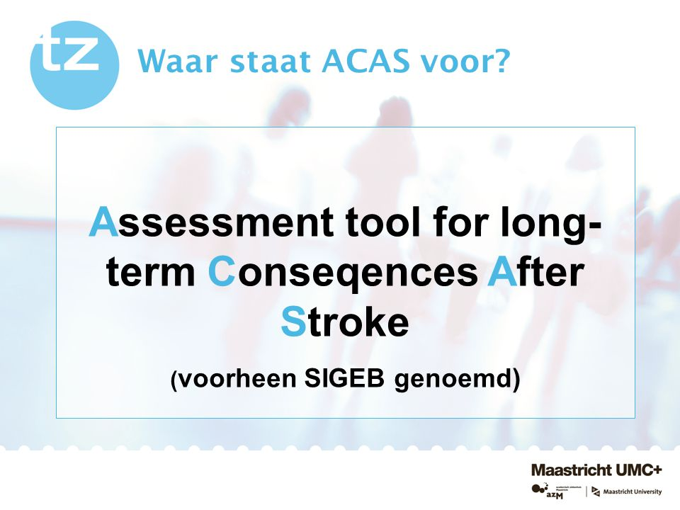 Assessment tool for long-term Conseqences After Stroke