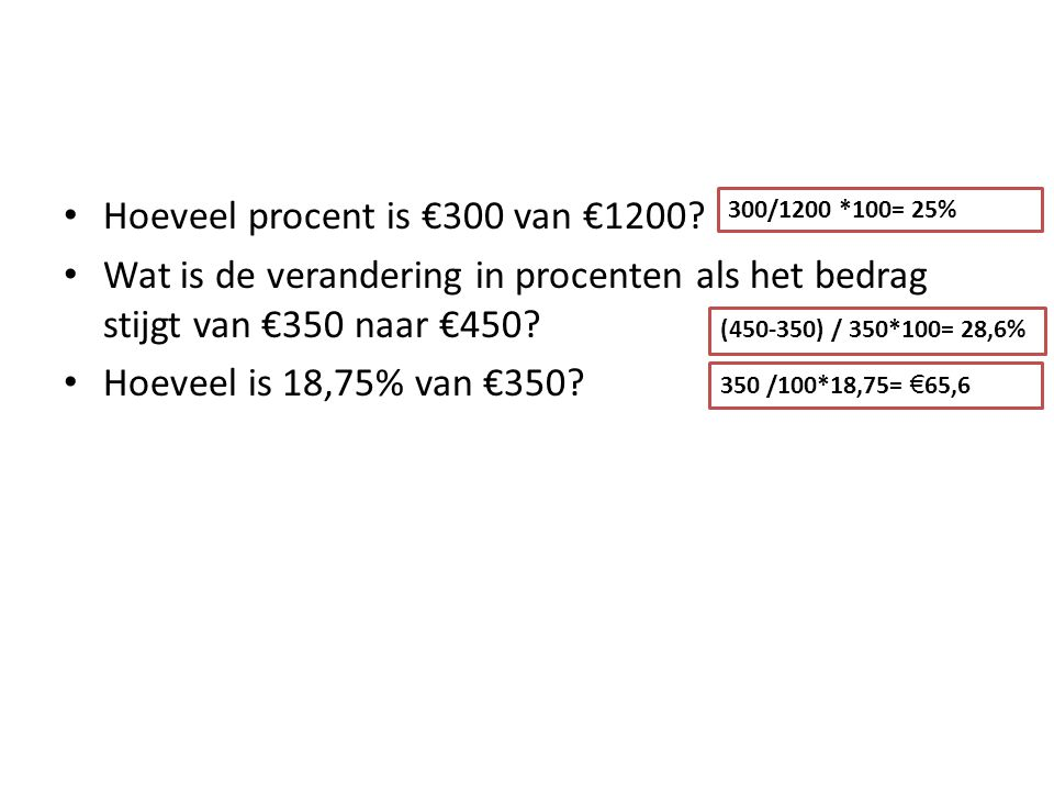 Hoeveel procent is €300 van €1200