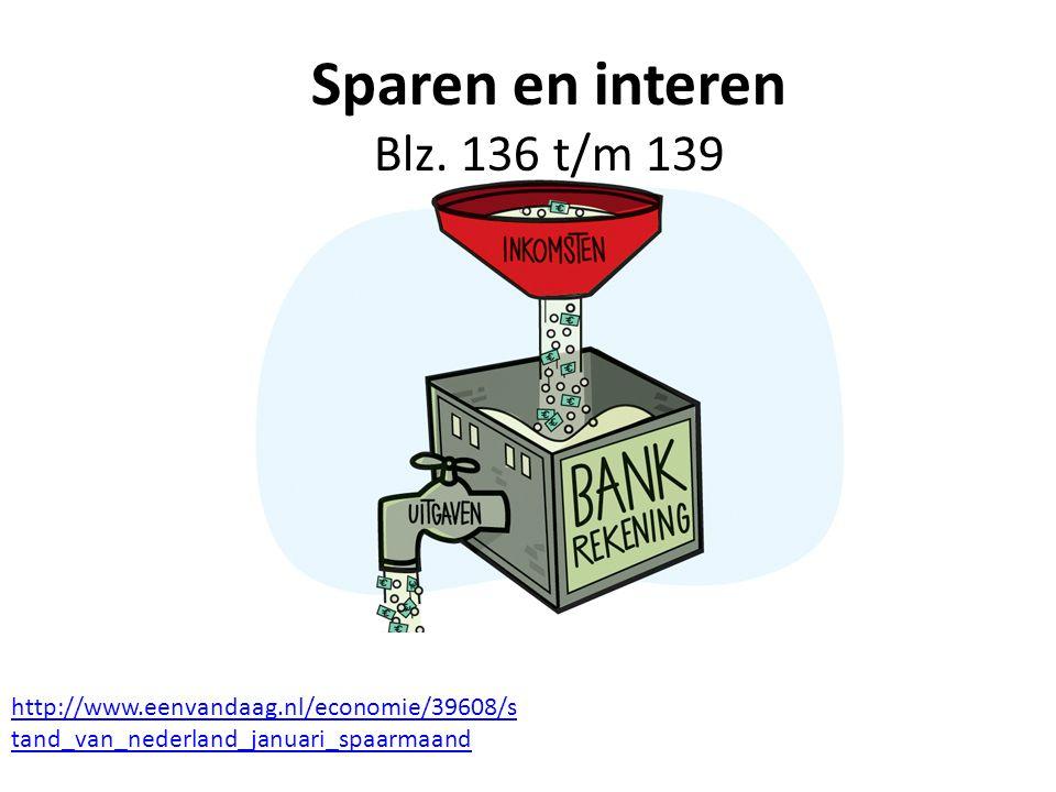 Sparen en interen Blz. 136 t/m 139