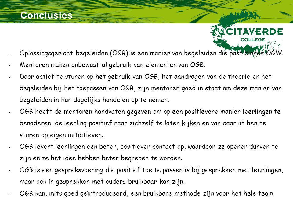 Conclusies. Oplossingsgericht begeleiden (OGB) is een manier van begeleiden die past binnen OGW.