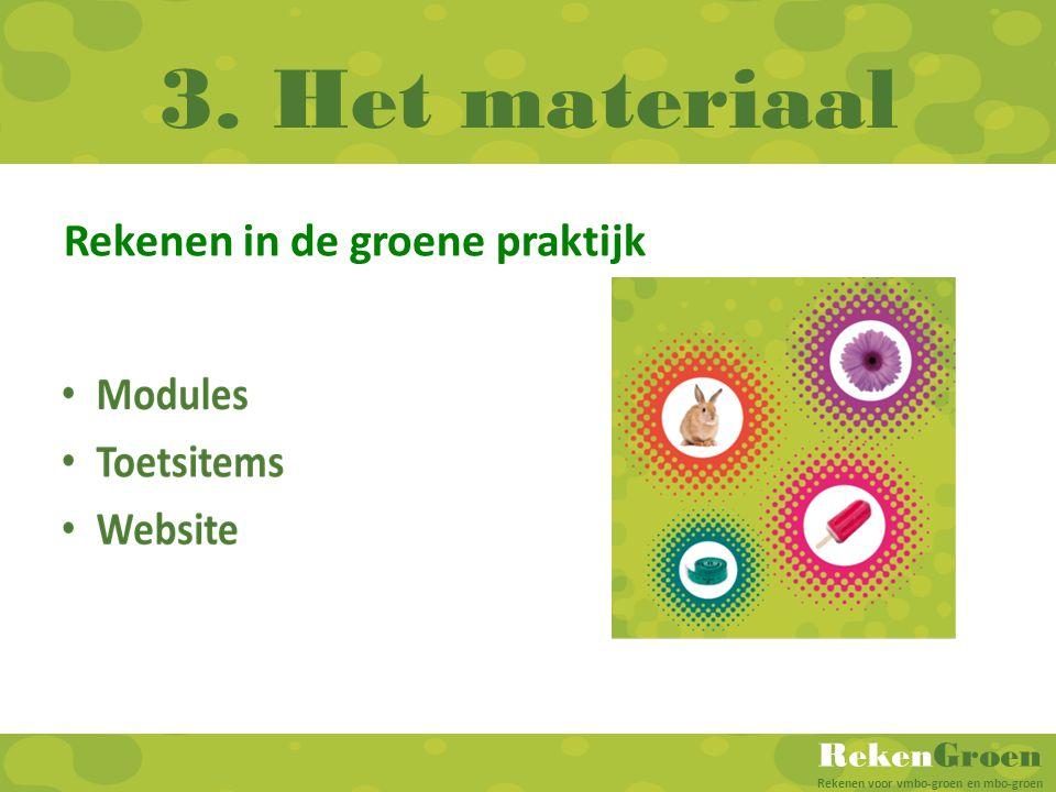 3. Het materiaal Rekenen in de groene praktijk