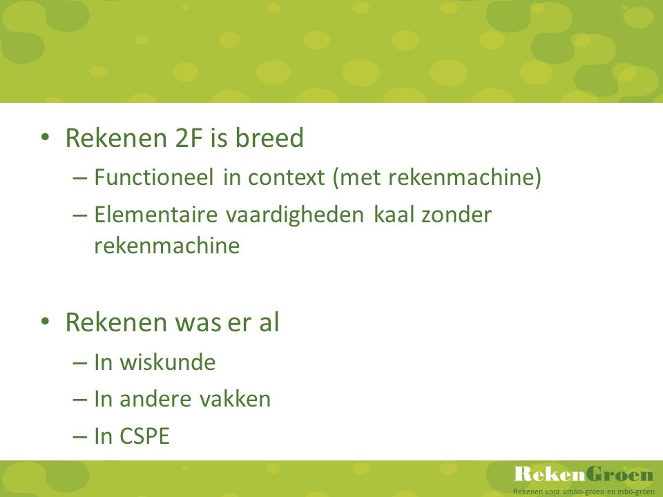 Rekenen 2F is breed Rekenen was er al