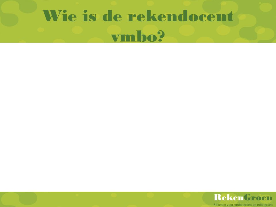 Wie is de rekendocent vmbo