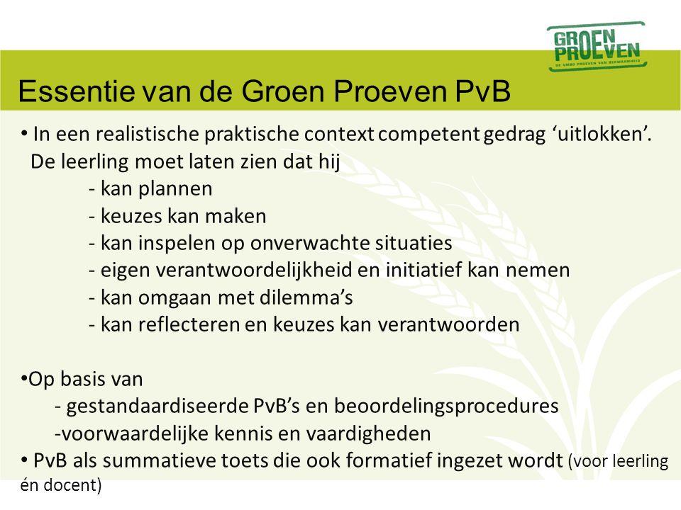Essentie van de Groen Proeven PvB
