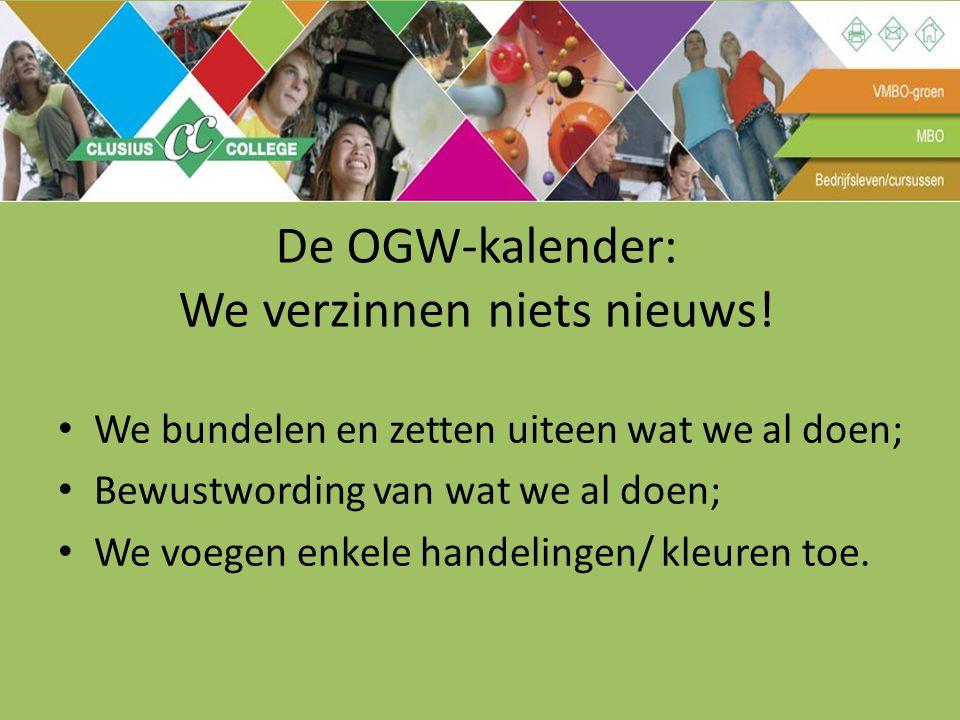 De OGW-kalender: We verzinnen niets nieuws!