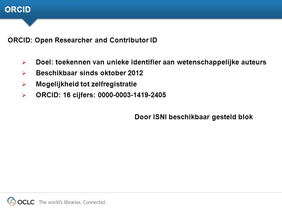 ORCID ORCID: Open Researcher and Contributor ID
