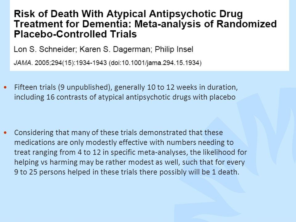Fifteen trials (9 unpublished), generally 10 to 12 weeks in duration, including 16 contrasts of atypical antipsychotic drugs with placebo