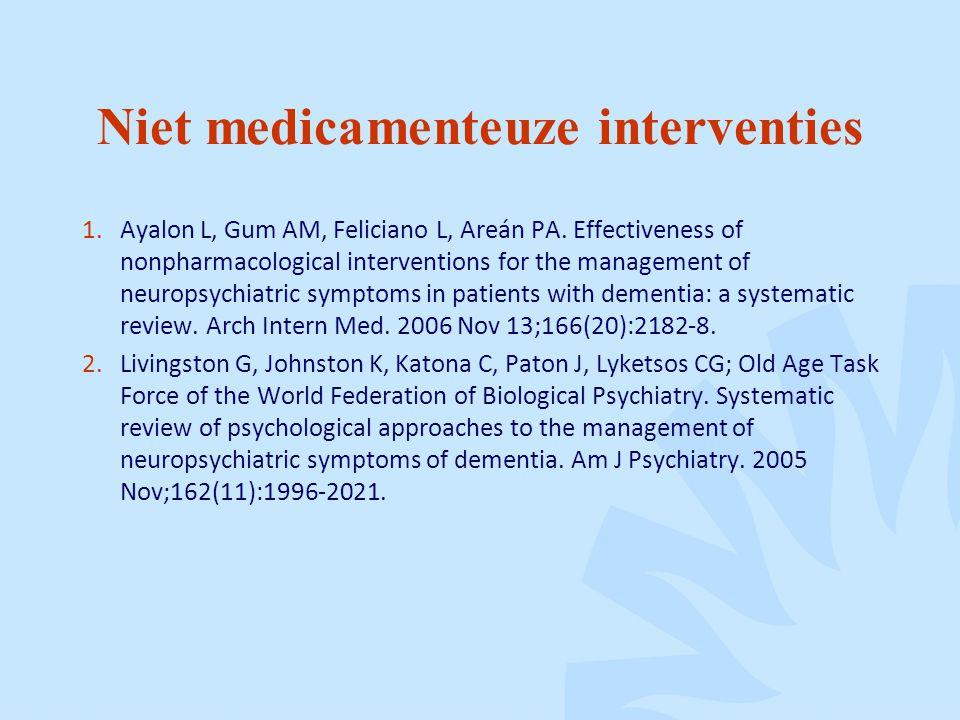 Niet medicamenteuze interventies