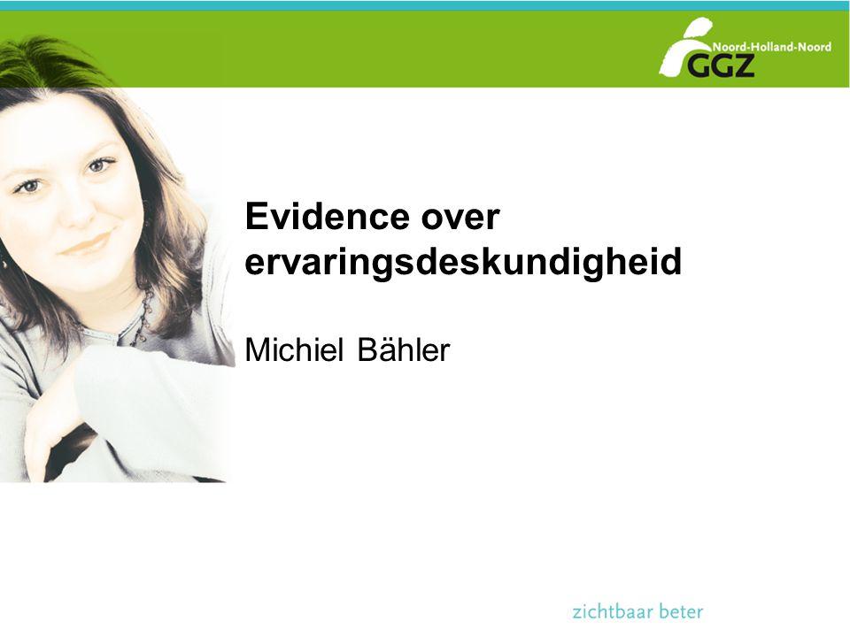 Evidence over ervaringsdeskundigheid