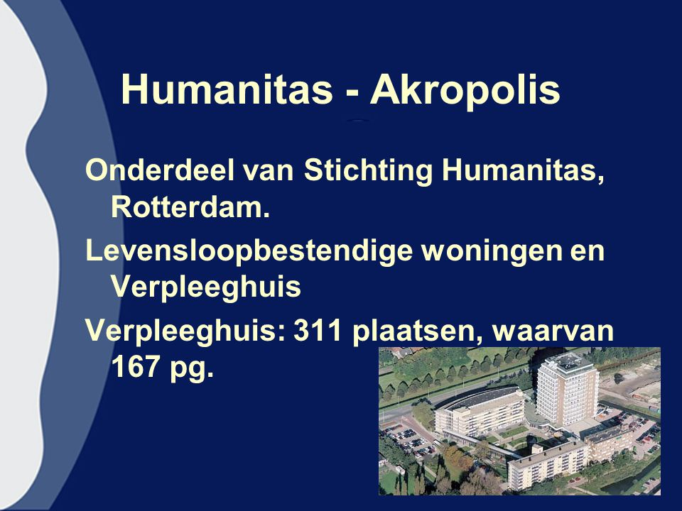 Humanitas - Akropolis Onderdeel van Stichting Humanitas, Rotterdam.