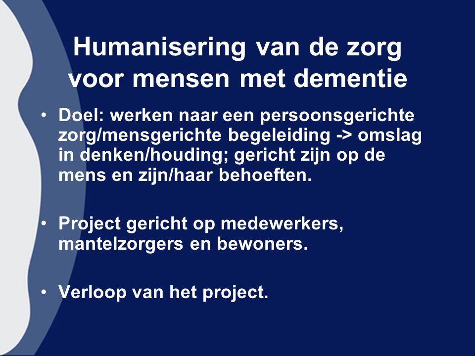 Humanisering van de zorg voor mensen met dementie