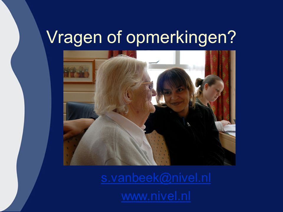 Vragen of opmerkingen s.vanbeek@nivel.nl www.nivel.nl