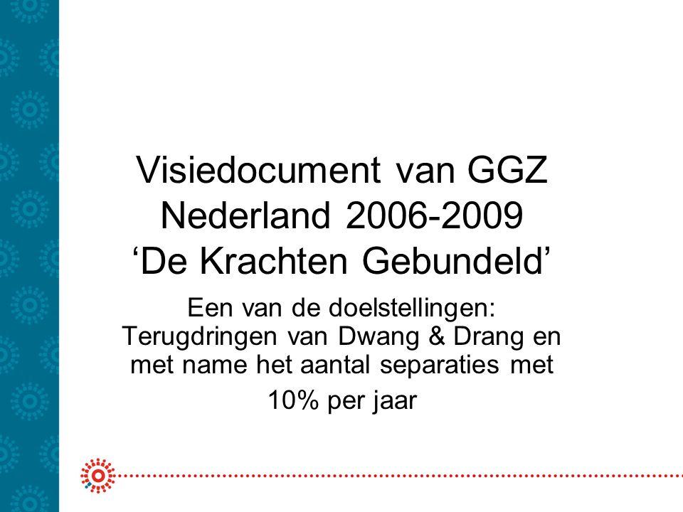 Visiedocument van GGZ Nederland 2006-2009 'De Krachten Gebundeld'