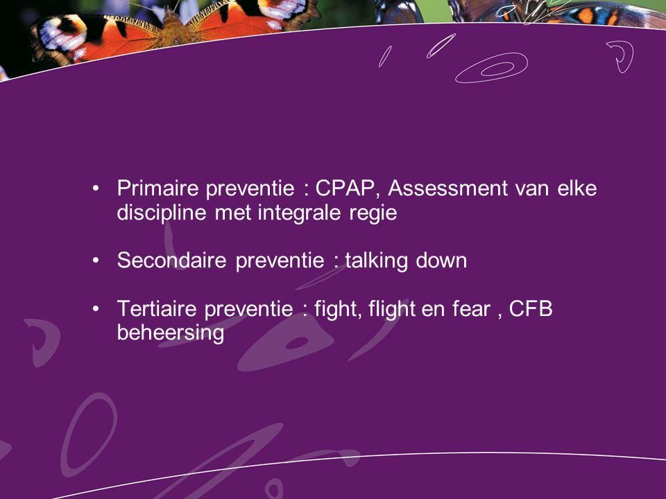 Primaire preventie : CPAP, Assessment van elke discipline met integrale regie