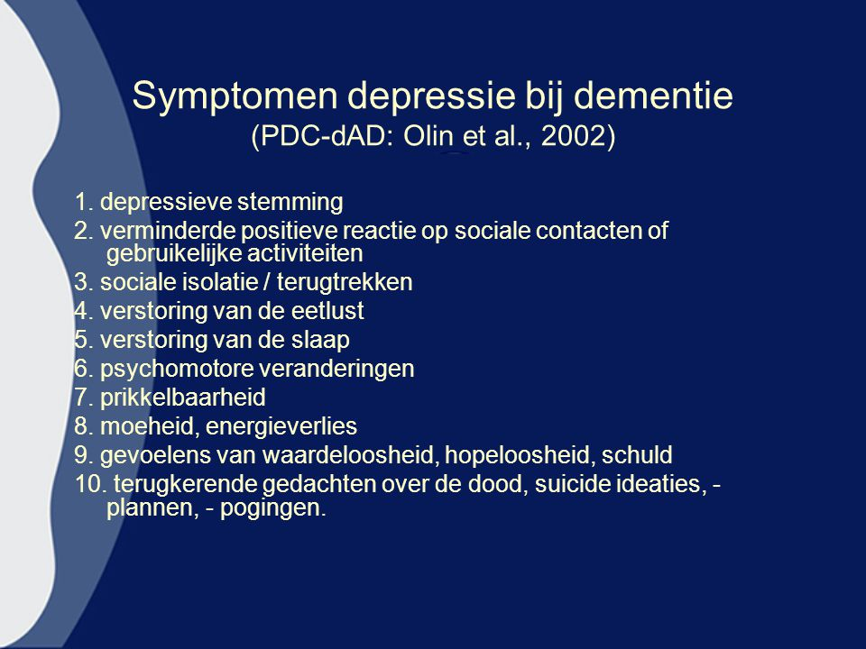 Symptomen depressie bij dementie (PDC-dAD: Olin et al., 2002)