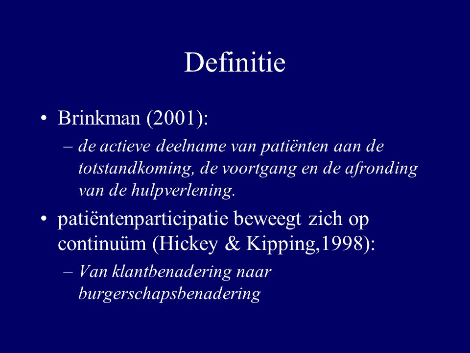 Definitie Brinkman (2001):