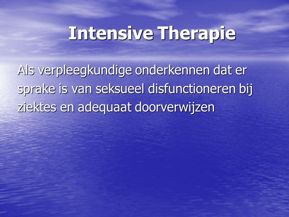 Intensive Therapie Als verpleegkundige onderkennen dat er