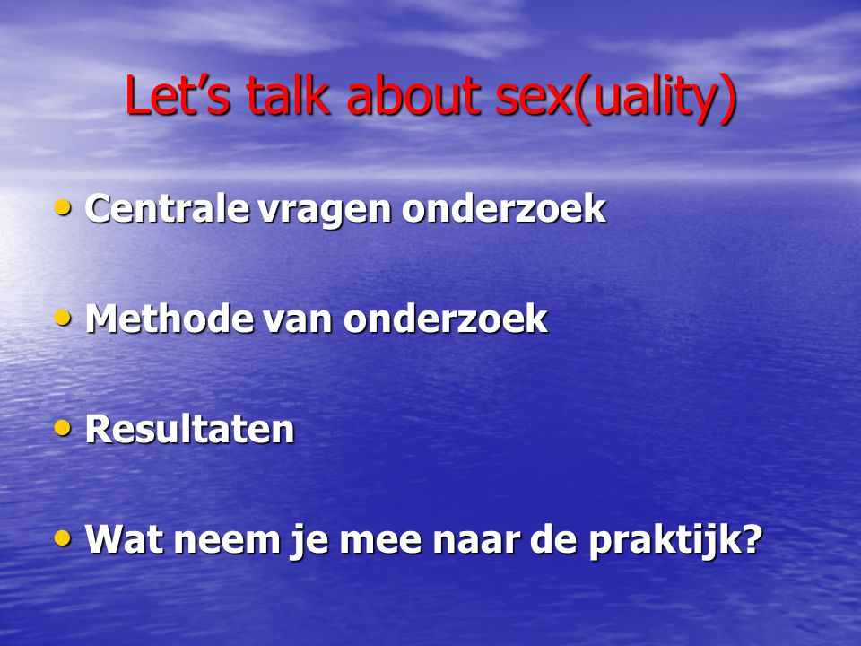 Let's talk about sex(uality)