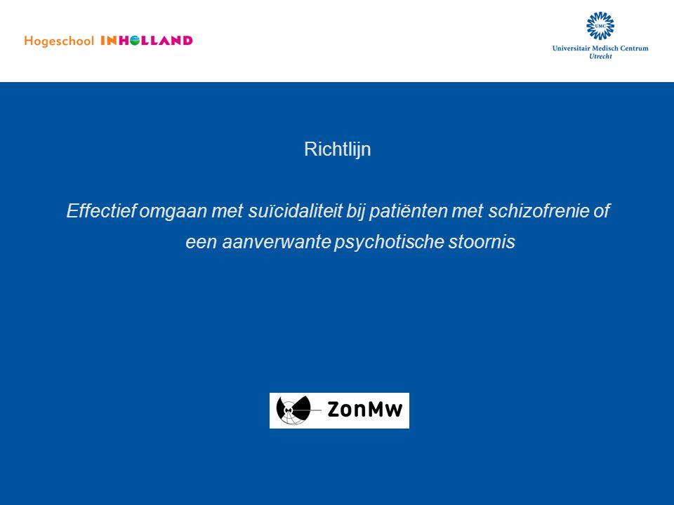 Richtlijn Effectief omgaan met suïcidaliteit bij patiënten met schizofrenie of een aanverwante psychotische stoornis.