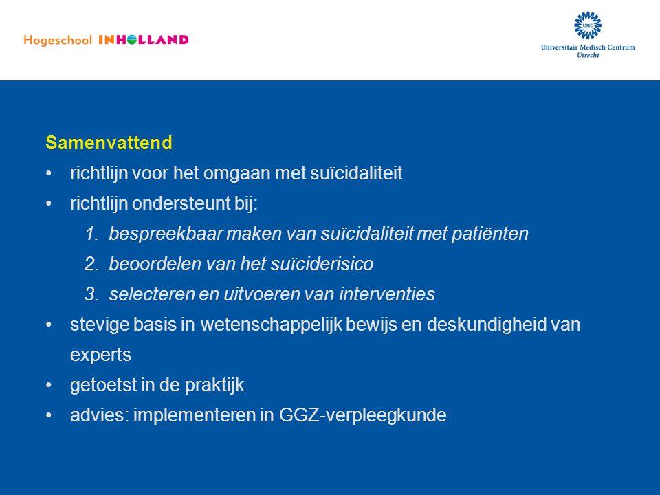 richtlijn voor het omgaan met suïcidaliteit richtlijn ondersteunt bij: