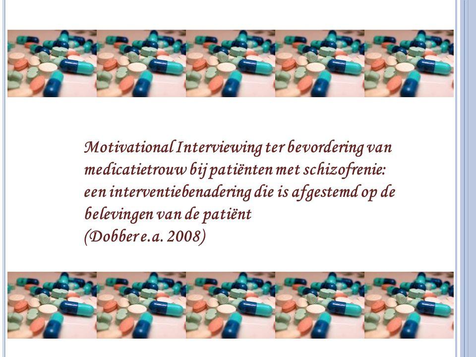 Motivational Interviewing ter bevordering van medicatietrouw bij patiënten met schizofrenie: