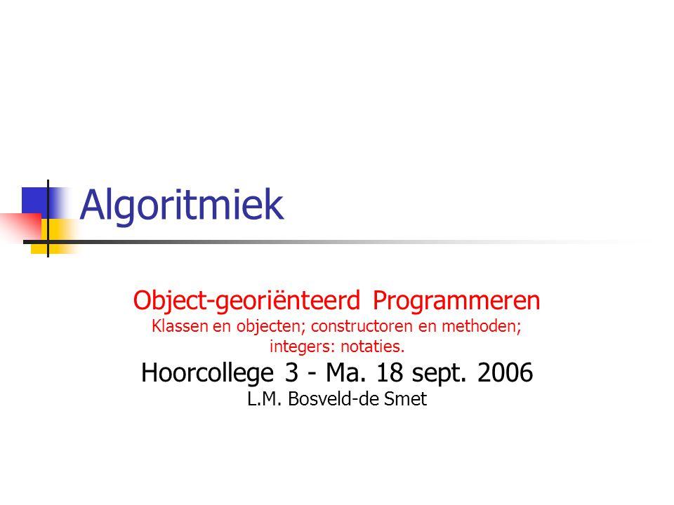Algoritmiek Object-georiënteerd Programmeren