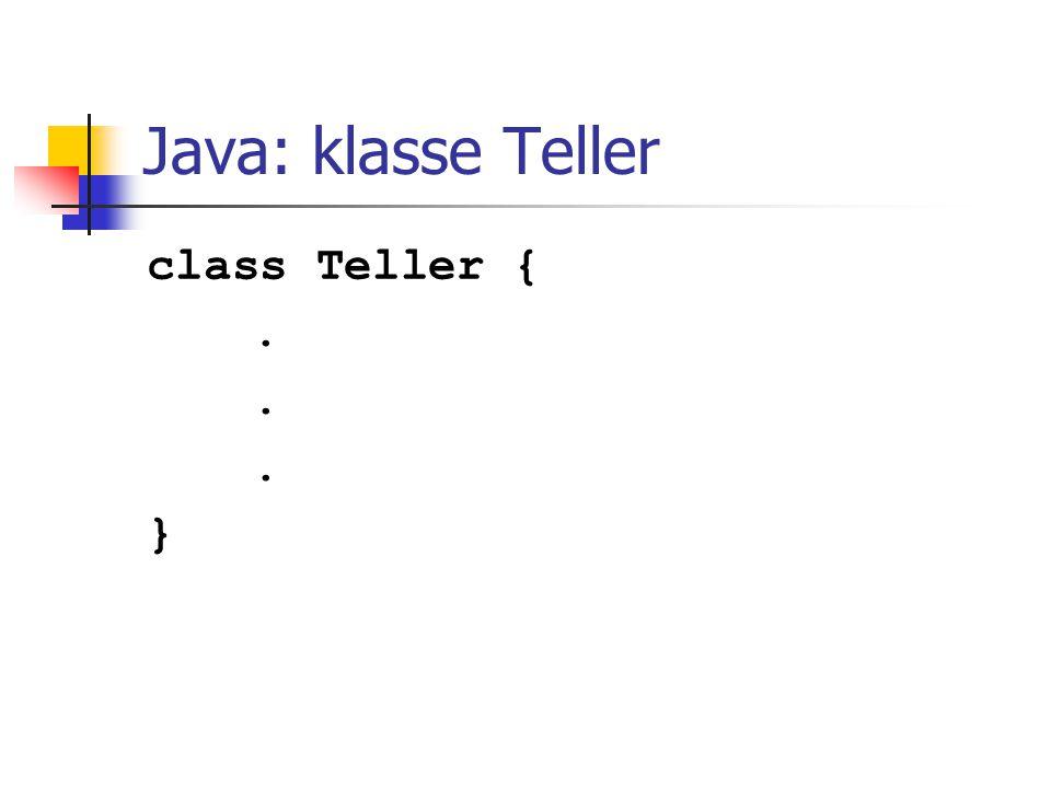 Java: klasse Teller class Teller { . }