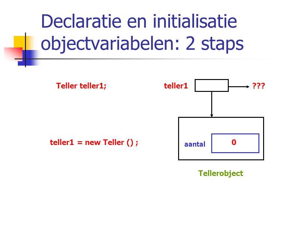 Declaratie en initialisatie objectvariabelen: 2 staps