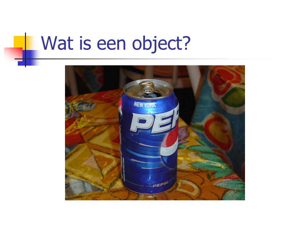 Wat is een object