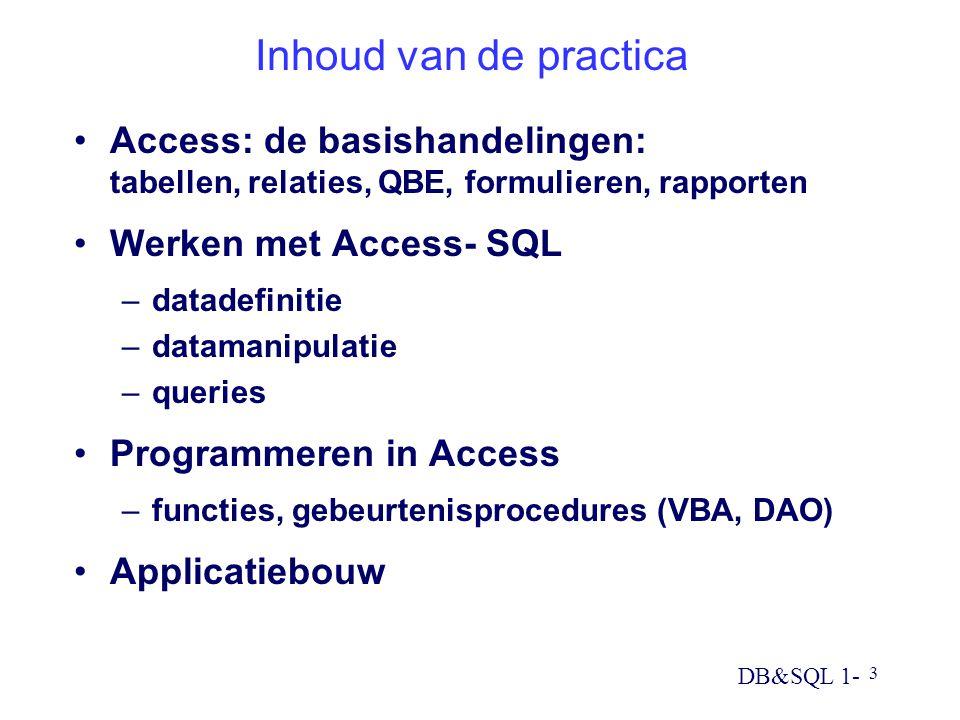 Inhoud van de practica Access: de basishandelingen: tabellen, relaties, QBE, formulieren, rapporten.