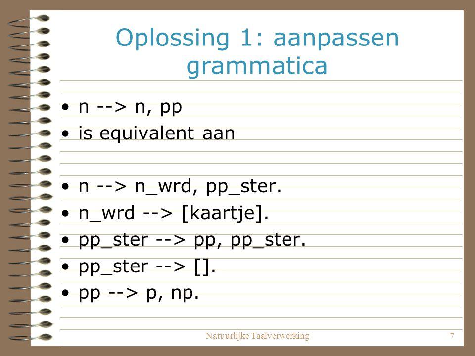 Oplossing 1: aanpassen grammatica