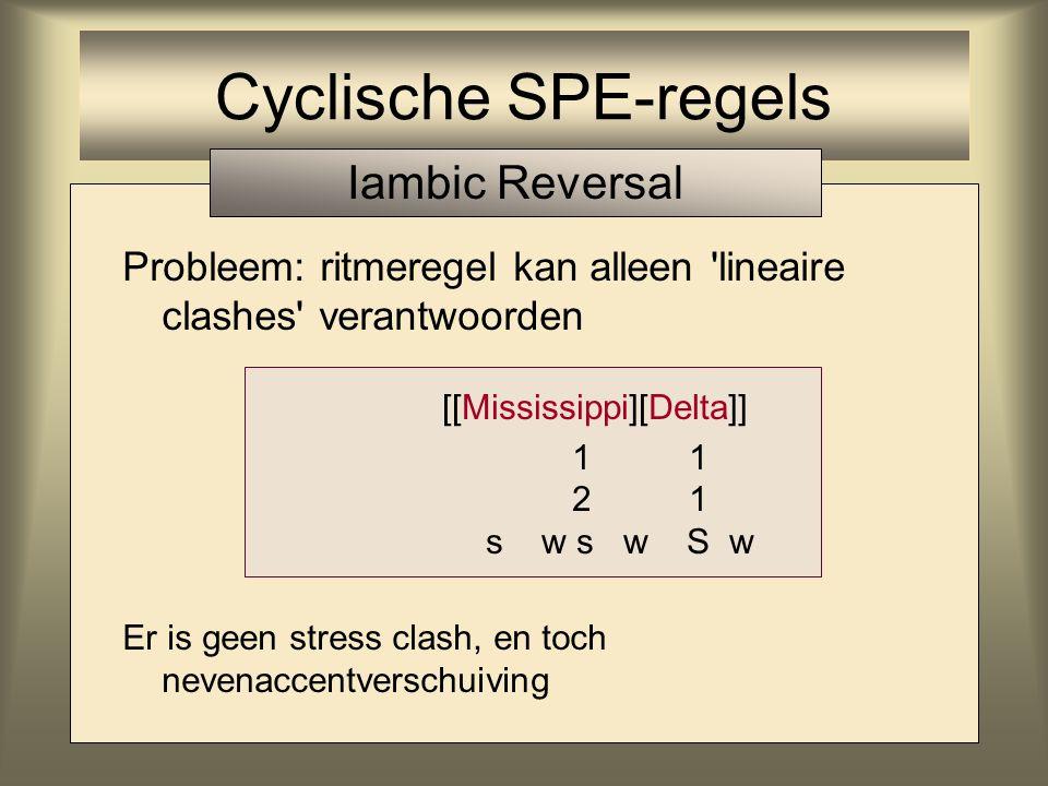 Cyclische SPE-regels Iambic Reversal
