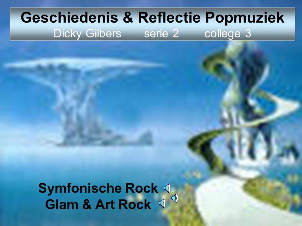 Geschiedenis & Reflectie Popmuziek Dicky Gilbers serie 2 college 3