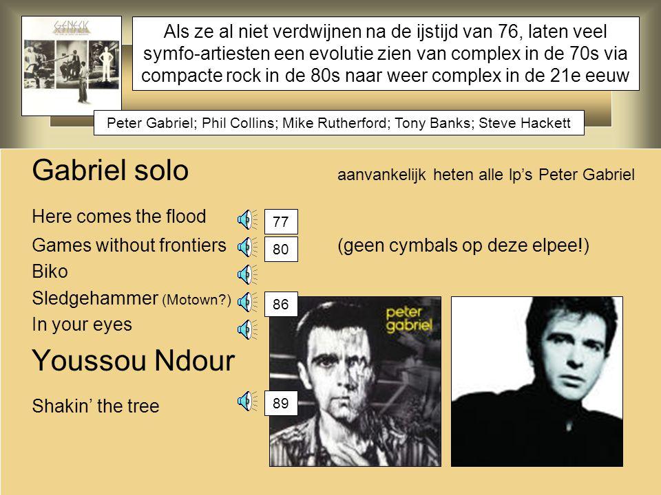 Gabriel solo aanvankelijk heten alle lp's Peter Gabriel